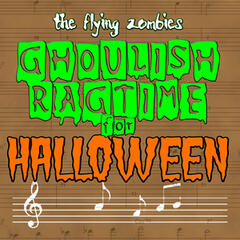 Ghoulish Ragtime For Halloween