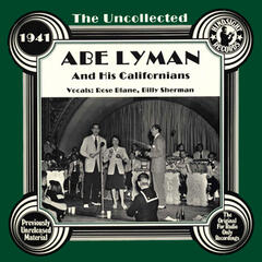 The Uncollected: Abe Lyman And His Californians