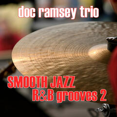 Smooth Jazz R&B Grooves 2
