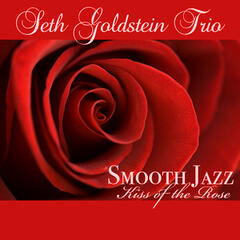Smooth Jazz Kiss of the Rose