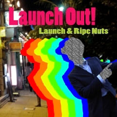 Launch Out!