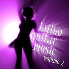 Latino Guitar Music Volume Two