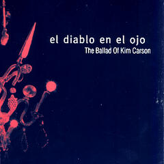 The Ballad Of Kim Carson EP