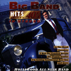 Big Band Hits Of the 40's