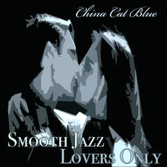 Smooth Jazz Lovers Only