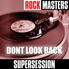 Rock Masters: Dont Look Back