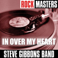 Rock Masters: In Over My Heart