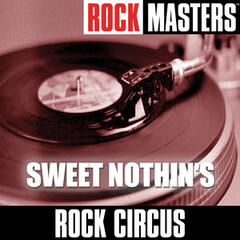 Rock Masters: Sweet Nothin's