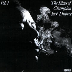 The Blues Of Champion Jack Dupree Vol. 1