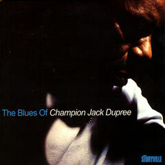 The Blues Of Champion Jack Dupree