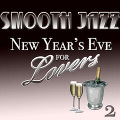Smooth Jazz New Year's Eve For Lovers 2