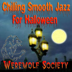Chilling Smooth Jazz For Halloween