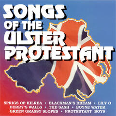 Songs Of The Ulster Protestant