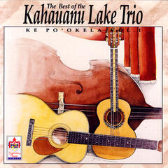 Best Of Kahauanu Lake Trio Vol 1