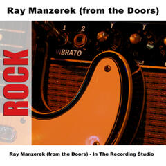 Ray Manzerek (from the Doors) - In The Recording Studio