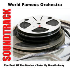 The Best Of The Movies - Take My Breath Away