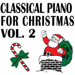 Classical Piano for Christmas Volume Two