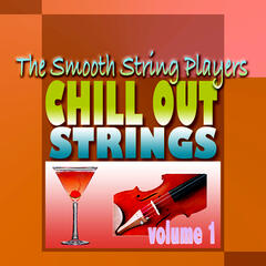 Chill Out Strings Volume One