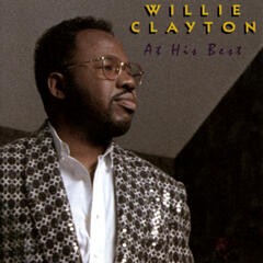 At His Best: Willie Clayton