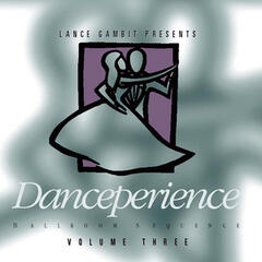 Lance Gambit Presents Danceperience Volume 3