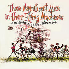 Those Magnificent Men in Their Flying Machines, Or How I Flew from London to Paris in 25 Hours 11 Minutes (Original Soundtrack Recording)