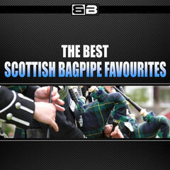 The Best Scottish Bagpipe Favourites