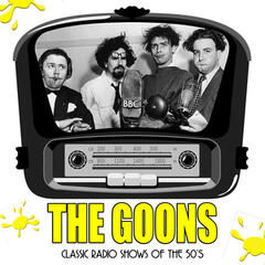 The Goons: Classic Radio Shows of the 50's