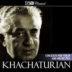 Khachaturian: Concerto for Violin and Orchestra (Single)