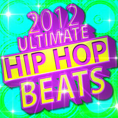 2012 Ultimate Hip Hop Beats