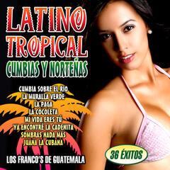 Latino Tropical. Cumbias y Norteñas