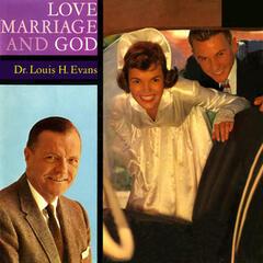 Love, Marriage & God