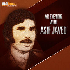 An Evening With Asif Javed