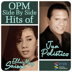 Opm Side By Side Hits of Ella May Saison & Jun Polistico