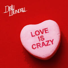 Love Is Crazy (Remixes)