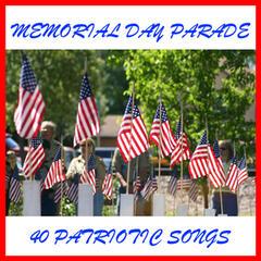 Memorial Day Parade: 40 Patriotic Songs