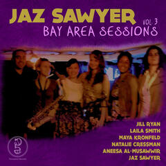 Bay Area Sessions, Vol. 3