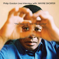 Live Interview With Wayne Shorter: The Musician and the Legend