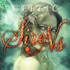 Celtic Sirens