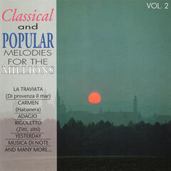 Classical and Popular Melodies for the Millions Vol. 2