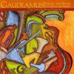 Gaudeamus! Music for brass with Organ and Timpani