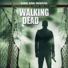 "Global Stage Orchestra Performs Music From ""The Walking Dead"" (Music from the Original T.V. Series)"