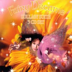 Fairy Dreams Lullaby Suite: Favorite Lullabies