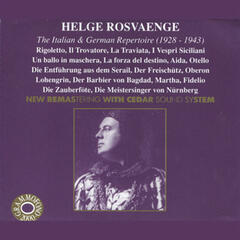 Helge Rosvaenge: The Italian & German Repertoire