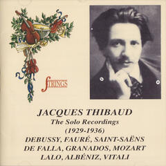 Jacques Thibaud-The Solo Recordings