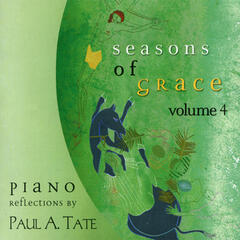 Seasons of Grace: Piano Reflections, Vol. 4