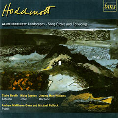 Hoddinott, Landscapes - Song Cycles and Folksongs