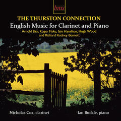 The Thurston Connection: English Music for Clarinet and Piano
