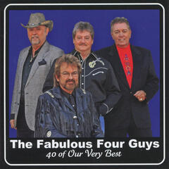 The Fabulous Four Guys - 40 of Our Very Best