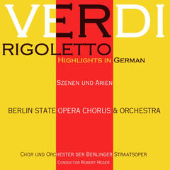 Verdi: Rigoletto Highlights