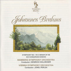 Brahms: Symphony No. 1 in C Minor, Op. 68 & Six Hungarian Dances, WoO 1